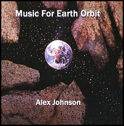 """Cover for """"Music For Earth Orbit"""", by Alex Johnson"""